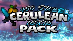 Blue Cerulean Pack 16x16 FPS+ (450 subscribers❤) Minecraft Texture Pack