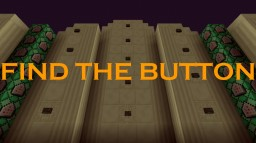 Find the Button - By MikkiDK Minecraft Project