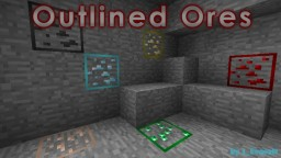Outlined Ores Minecraft Texture Pack