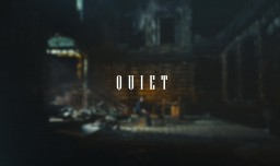 Quiet [Blog Contest] Minecraft Blog Post