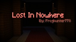 Lost In Nowhere - Contest Entry Minecraft