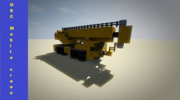 OSComp. Mobile crane Minecraft Map & Project