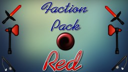 Factions Pack! Red Edition! Minecraft Texture Pack