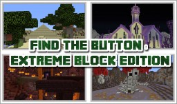 Find the Button: EXTREME Block Edition Minecraft Map & Project