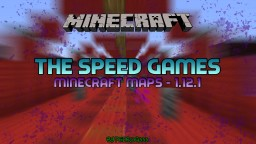 The Speed Game Minecraft Map & Project