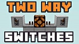 TWO WAY SWITCHES! Minecraft Blog Post