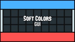 [GUI] Soft Colors Minecraft Texture Pack