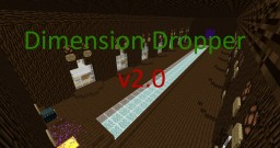 Dimension Dropper v2.0 Minecraft Project