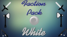 Factions Pack! White Minecraft Texture Pack