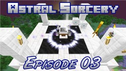 Astral Sorcery Walkthrough Minecraft Blog Post