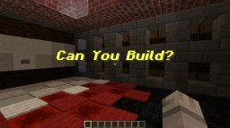 Can you build?(Cancelled) Minecraft Map & Project