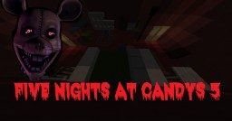 Five Nights At Candys 3 Minecraft Project