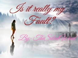 Emotional Relationship Poem | Is it really my fault? | TheSilentWind Minecraft Blog