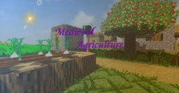 Medieval Agriculture Minecraft Mod