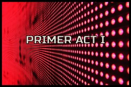 Primer Act I [PRE-RELEASE] Minecraft Project