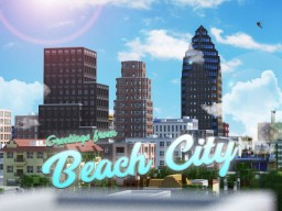 Beach City [DOWNLOAD] Minecraft Map & Project