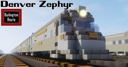 [1.5:1 Scale] CB&Q Denver Zephyr streamlined passenger train Minecraft Map & Project