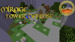 Mirage Tower Defence Minecraft Project