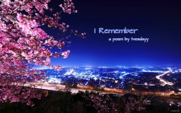 I Remember | a poem for a certain someone Minecraft Blog Post