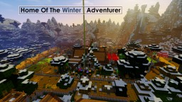 Home Of The Winter Adventurer Minecraft Project