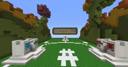 DOMINATION Minecraft Map & Project
