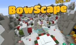 BowScape MC | A simple semi-vanilla survival experience/ Minecraft Map & Project