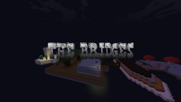 the bridges a Adventure map by:Abood malkawi Minecraft Project