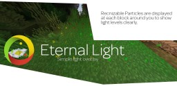 Eternal Light - Simple light overlays (1.12, 1.11, 1.10, 1.9, 1.8) Minecraft Mod