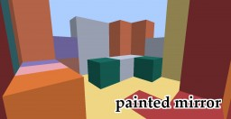 painted mirror Minecraft Texture Pack