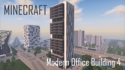 Modern Office Building/Skyscraper 4 (full interior) Minecraft Project