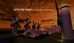 Into the Wind - a Custom NPC'S Adventure Map 1.11.2 Extended Demo Out Now! (Inspired by Spirited Away) Minecraft Map & Project