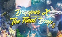 Dropper X : The Final Drop [Dropper & Find The Button] Minecraft Map & Project