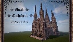 ⚜ Ideal Cathedral ⚜ Minecraft Map & Project
