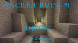 Ancient Ruins 1: Desert Minecraft Map & Project