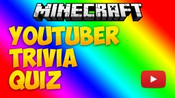 [FR] Youtubeur Trivia Minecraft Map & Project
