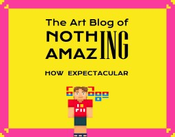 The Art Blog of Nothing Amazing Minecraft Blog Post