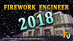 Firework Engineer 2018 Minecraft Project