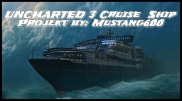 ******Uncharted 3 cruise ship THE SEAWARD****** Minecraft