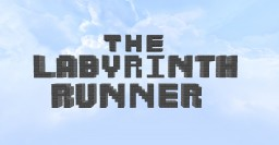 The Labyrinth Runner Minecraft Map & Project
