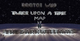 Doctor Who - Twice Upon A Time - Series 10 - Christmas Special (Peter Capaldi) Minecraft Map & Project