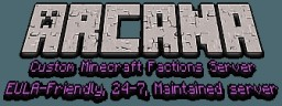 Arcana Factions (Modpack-like world without the mods) Minecraft Server