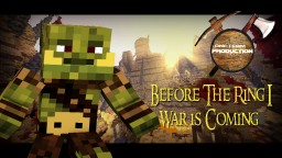Before The Ring: War is coming (Epic Adventure Map) Minecraft Project