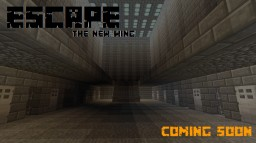 Escape! (The New Wing) Minecraft Project