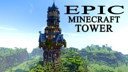 An EPIC TOWER for YOUR Minecraft World! Minecraft Project
