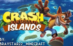 Crash Bandicoot: ISLANDS (MAIN STORY COMPLETE!!!) Minecraft Map & Project