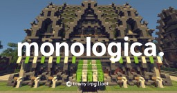 Monologica - RPG | Towny | Loot Minecraft Server