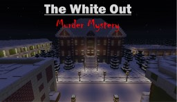 The White Out Murder Mystery Minecraft Map & Project