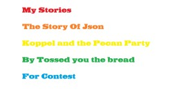 My Stories: The Story Of Json and Koppel and the Pecan Party Minecraft