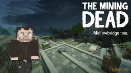 The Mallowbridge Safezone | The Mining Dead | Havoc Mc Minecraft