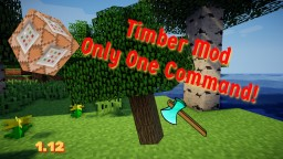 Timber Mod In Only One Commad - 1.12 Minecraft Project